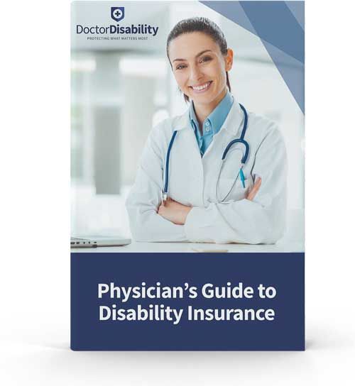 Disability Insurance for Doctors Guide